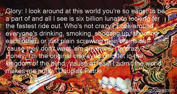 Douglas Petrie Quotes