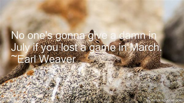 Earl Weaver Quotes
