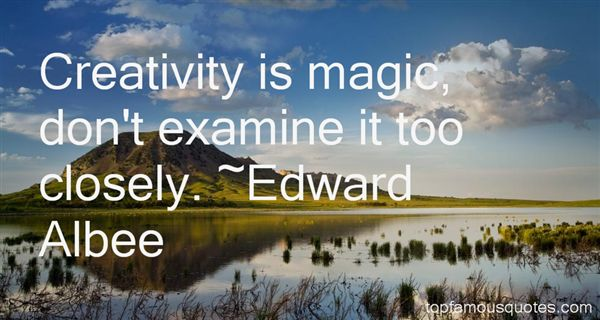 Edward Albee Quotes