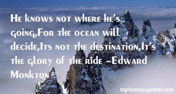 Edward Monkton Quotes
