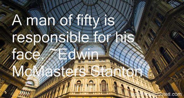 Edwin McMasters Stanton Quotes