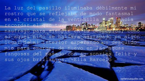 Elia Barceló Quotes