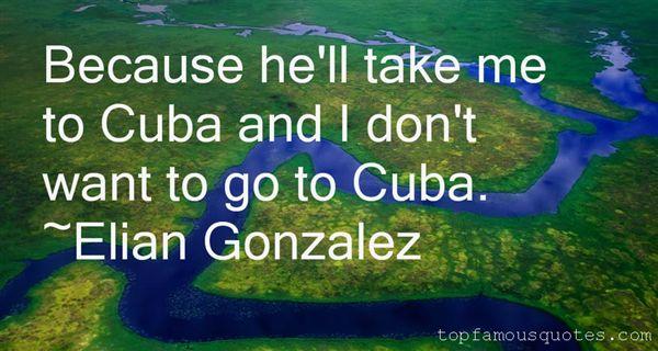 Elian Gonzalez Quotes