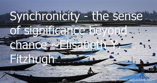 Elisabeth Y. Fitzhugh Quotes