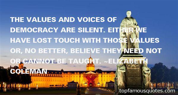 Elizabeth Coleman Quotes