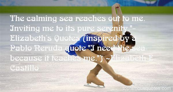 Elizabeth E. Castillo Quotes