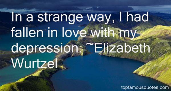 Elizabeth Wurtzel Quotes