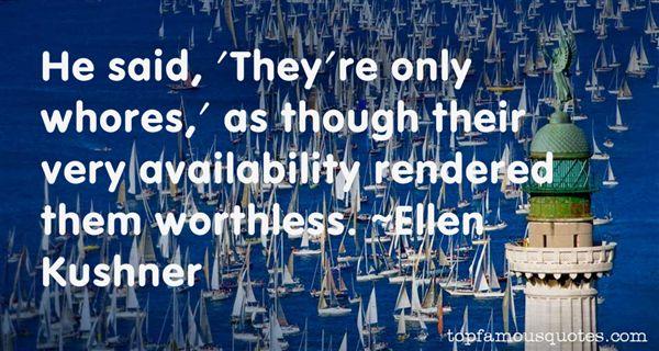 Ellen Kushner Quotes
