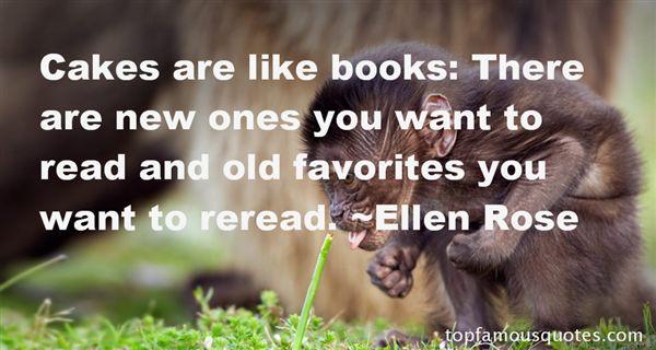 Ellen Rose Quotes