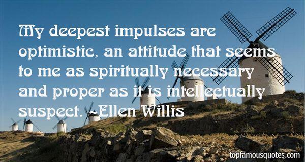 Ellen Willis Quotes