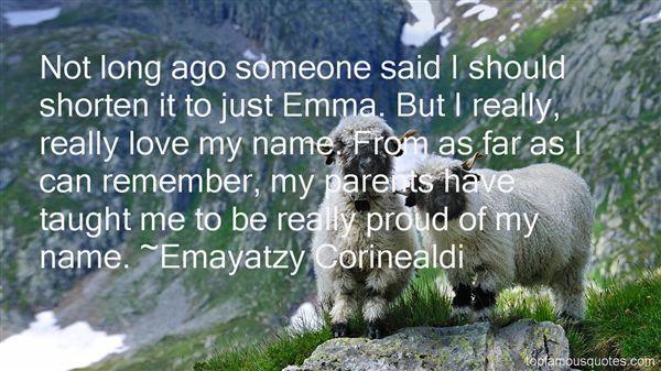 Emayatzy Corinealdi Quotes