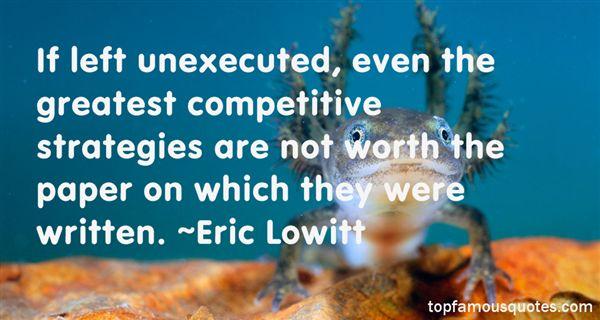 Eric Lowitt Quotes