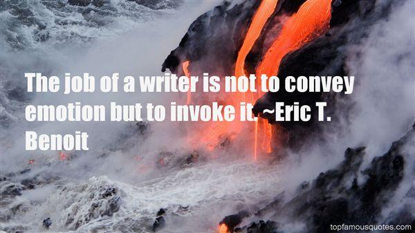 Eric T. Benoit Quotes