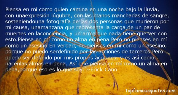 Erick Cano Quotes