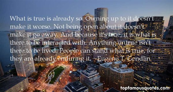 Eugene T. Gendlin Quotes