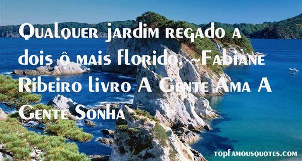 Fabiane Ribeiro Livro A Gente Ama A Gente Sonha Quotes