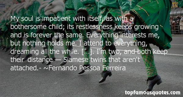 Fernando Pessoa Ferreira Quotes