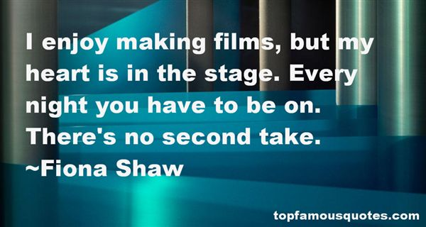 Fiona Shaw Quotes