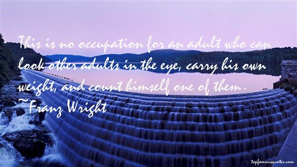Franz Wright Quotes