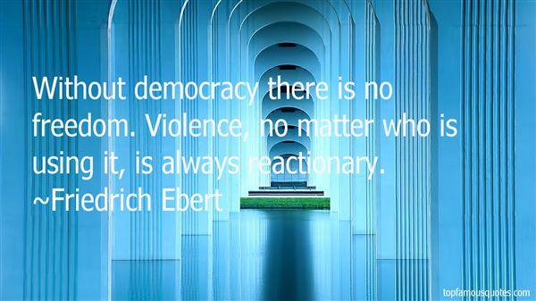 Friedrich Ebert Quotes
