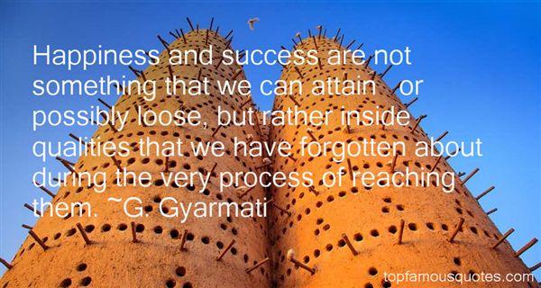 G. Gyarmati Quotes