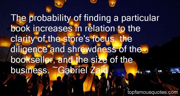 Gabriel Zaid Quotes