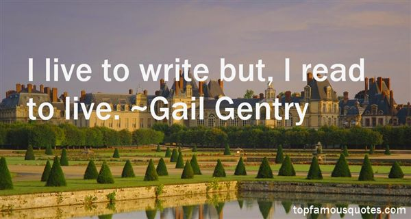Gail Gentry Quotes