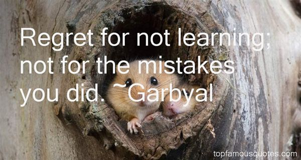 Garbyal Quotes