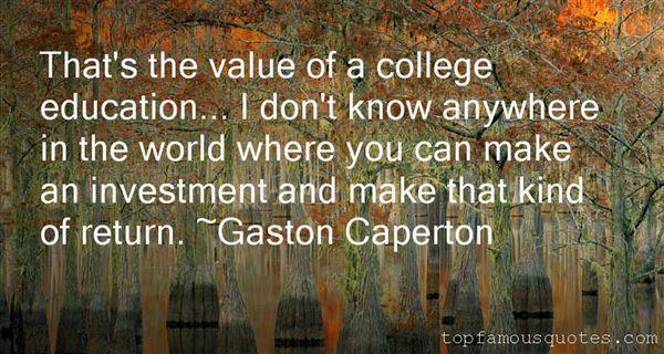 Gaston Caperton Quotes