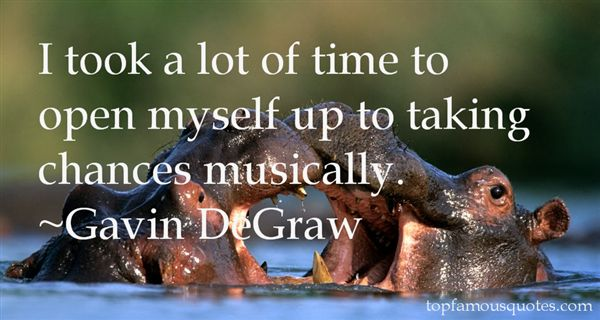 Gavin DeGraw Quotes