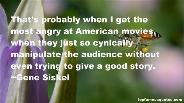 Gene Siskel Quotes