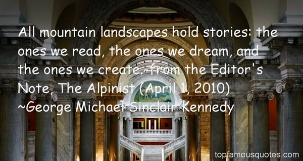 George Michael Sinclair Kennedy Quotes