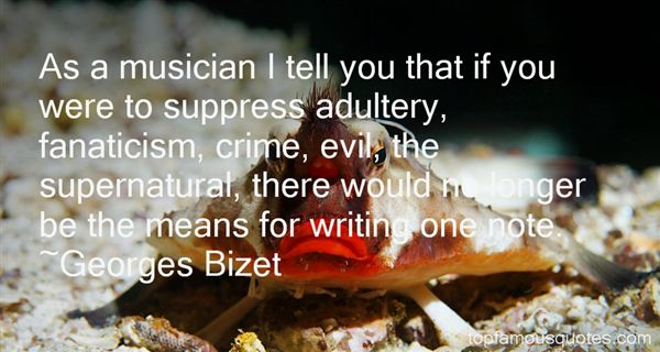 Georges Bizet Quotes