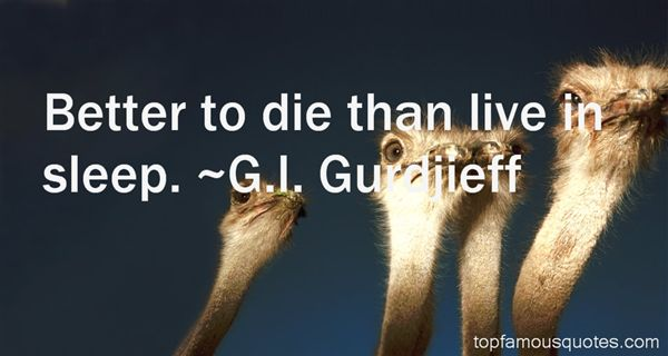G.I. Gurdjieff Quotes