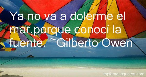 Gilberto Owen Quotes