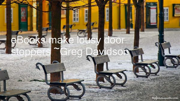 Greg Davidson Quotes