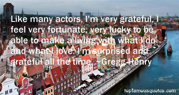 Gregg Henry Quotes