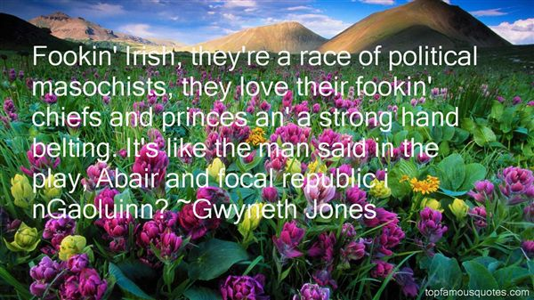 Gwyneth Jones Quotes