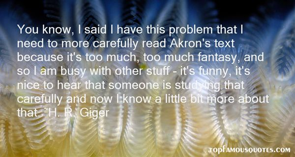 H. R. Giger Quotes