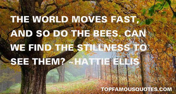 Hattie Ellis Quotes