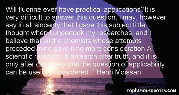 Henri Moissan Quotes