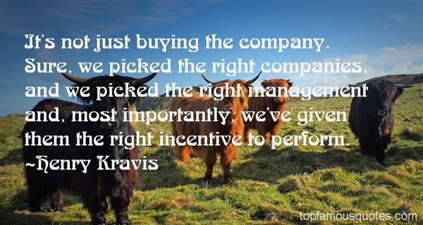 Henry Kravis Quotes