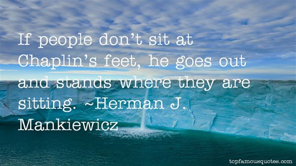 Herman J. Mankiewicz Quotes