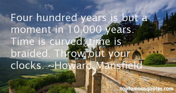 Howard Mansfield Quotes