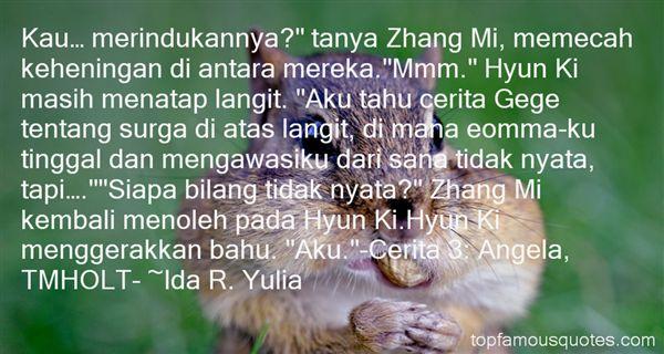 Ida R. Yulia Quotes