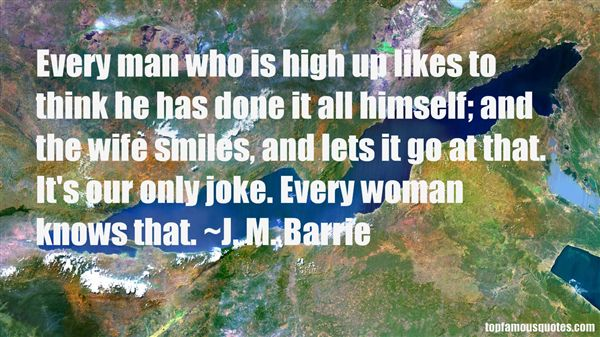 J. M. Barrie Quotes