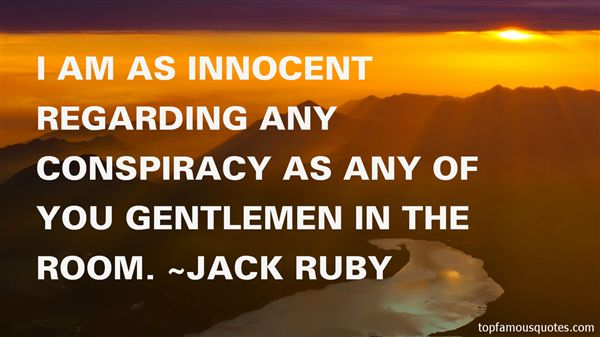 Jack Ruby Quotes