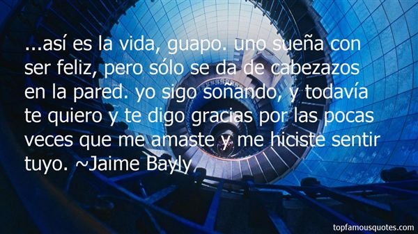 Jaime Bayly Quotes