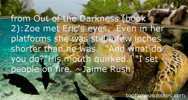 Jaime Rush Quotes