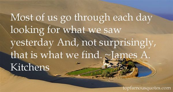 James A. Kitchens Quotes